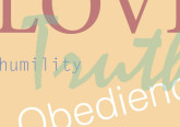 Four Words to Blog By: Love, Humility, Truth, Obedience